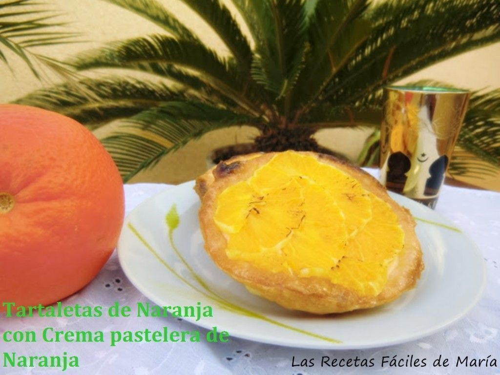 Tartaletas de Naranja con Crema Pastelera de Naranja